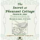 Mini-Guide for Juniors: The Secret at Pheasant Cottage