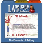 Mini Lesson 4:  The Elements of Setting, Full Version