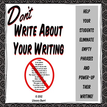 Don't Write About Your Writing Mini-Lesson (Common Core Aligned)