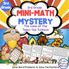 Mini-Math Mystery-Case of the Tippy-Toe Turkeys-Grade 3-CCSS
