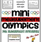Mini Measurement Olympics (For Elementary Students!)