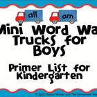 Mini Sight Word Trucks for Boys: Primer List for Kindergarten