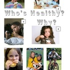 Mini Unit - Who'sHealthy?  Why?