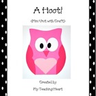 Mini Unit with Craftivity: A Hoot!