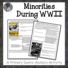 Minorities in WWII Primary Source Analysis Handout Homewor