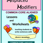 Misplaced & Dangling Modifiers: Lessons & Worksheets