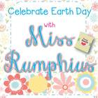 Miss Rumphius Book Study with an Earth Day Twist