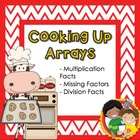 Cooking Up Arrays - Differentiated Printables for Array Practice