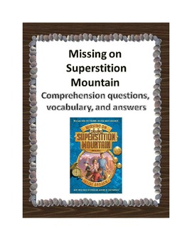 Missing on Superstition Mountain Comprehension, Vocab, and
