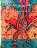Mitos y Leyendas de Mexico / Myths and Legends of Mexico