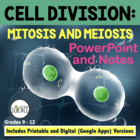 Mitosis and Meiosis (Cell Growth and Division) Powerpoint