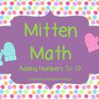 Mitten Math- Adding Number To 10