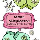 Mitten Multiplication: Multiplying By 2&#039;s and 4&#039;s