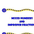 Mixed Numbers and Improper Fractions Unit