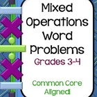 Mixed Operations Common Core Word Problem Collection: Grade 3-4