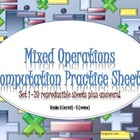 Mixed Operations Computation Practice Pages Grades 3 - 6