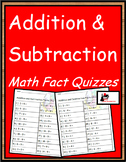Mixed Practice Fact Quizzes - Addition and Subtraction