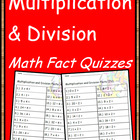 Mixed Practice Fact Quizzes - Multiplication and Division