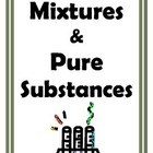 Mixtures and Pure Substances for Middle School