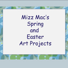 Mizz Mac&#039;s Random Selection of Art Projects Spring edition
