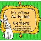 Mo Willems Centers and Activities...Math and Literacy Fun