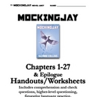 Mockingjay Chapters 1-27 Questions, Handouts, Teacher&#039;s Guide