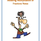 Modeling Multiplicaton of Fraction Notes