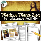Modern Mona Lisa - Renaissance Art / Social Studies Assignment
