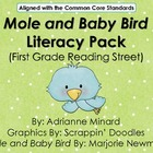 Mole and the Baby Bird Literacy Pack - First Grade Reading Street