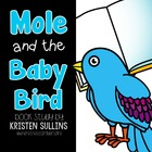 Mole and the Baby Bird (Scott Foresman Series)