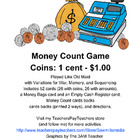 Money Count - Counting Coins Game (up to $1.00)