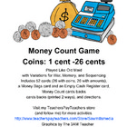 Money Count - Counting Coins Game (up to 26 cents)