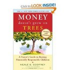 Money Doesn&#039;t Grow On Trees: Guide to Raising Financially 