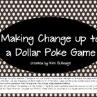 Money: Making Change up to a Dollar