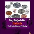 Money Math Quiz for Kids  Flashcards  Who Is On the Coins,