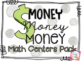 Money, Money, MONEY! Math Centers