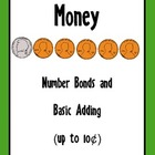 Money Number Bonds and Basic Adding up to Ten Cents