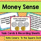 Money Sense Task Cards & Recording Sheets CCS: 2.MD.C.7