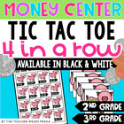 Money Tic Tac Toe 4 in a Row