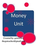 Money Unit Pack for Common Core Standards