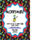 Moneyman! Saving the Day by Helping YOU Count Money!