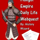 Mongol Empire Daily Life Webquest