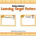 Monkey Madness Learning Target or Common Core Posters