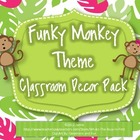 Monkey Theme Classroom Decor {Funky Monkey}