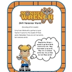 Monkey Wrench ( Nonsense Words) Decoding