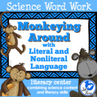 Monkeying Around Literal & Nonliteral Language: Science &