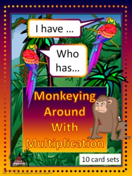 Monkeying Around with Multiplication - I have...Who has...?