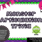 Monster Articulation Trivia for /S/