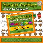 Monster Footsteps! Read It, Say It, Step On It! -Kindergar