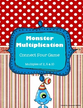 Monster Multiplication Connect Four Group Activity 1,2,5,10